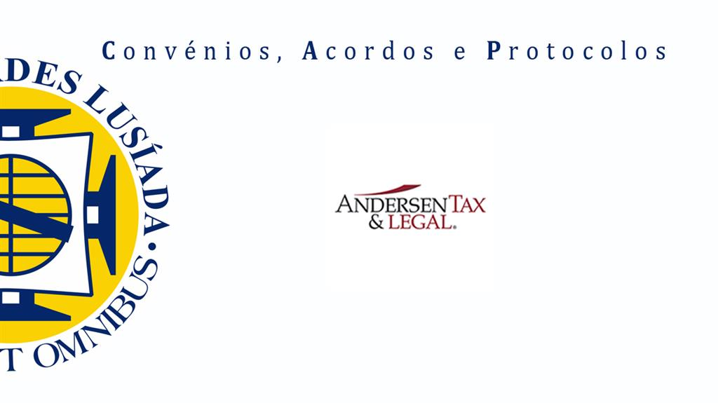 Lusíada assina convénio com a Andersen Tax & Legal.